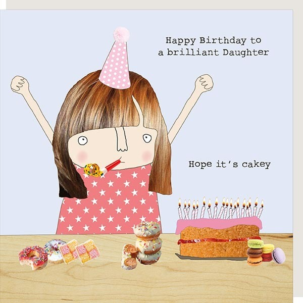 Daughter Cake Birthday Card Buy Rosie Made A Thing Cards Online Local Gift Shop